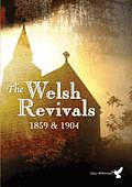 The Welsh Revivals Of 1859 And 1904 DVD