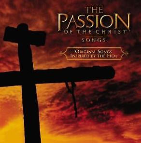 The Passion of the Christ Songs CD