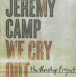 We Cry Out The Worship Project