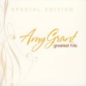 Amy Grant Greatest Hits Special Edition