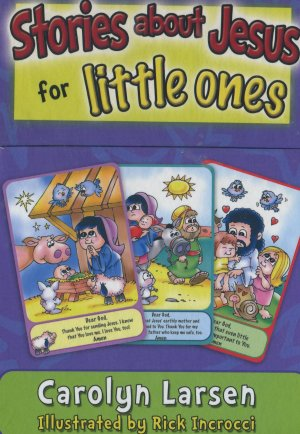 Stories About Jesus for Little Ones