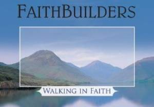 Walking in Faith - Faithbuilders Card