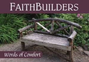 Words of Comfort - Faithbuilders Card