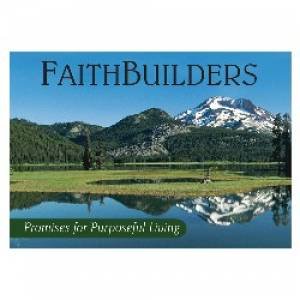 Promises for Purposeful Living - Faithbuilders