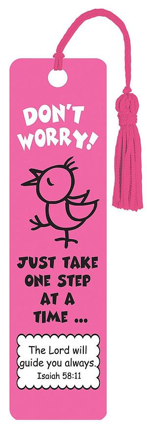 """Don't Worry"" Tassle Bookmark"