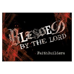 Blessed - Faithbuilders