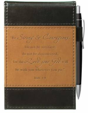"""Strong & Courageous"" Two-tone Pocket Notepad w/Pen"