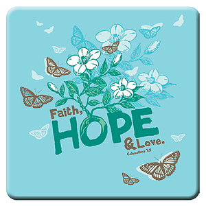 Col 1:5 Faith Hope Love Meaningful Magnet