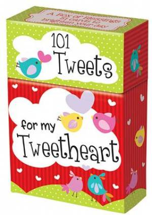 101 Tweets for my Tweetheart