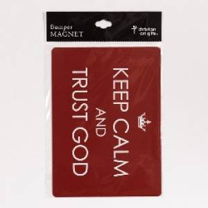 Bumper Magnet Keep Calm and Trust God