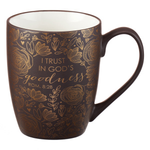 I Trust in God's Goodness Romans 8:28 Coffee Mug