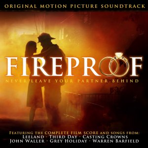 Fireproof Soundtrack