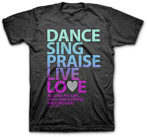 T-Shirt Dance Sing Praise Medium