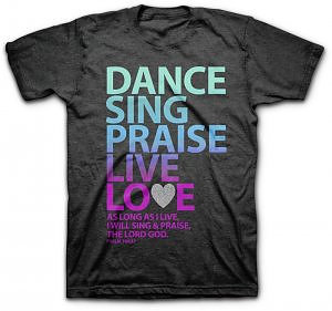 T-Shirt Dance Sing Praise Adult 2XL