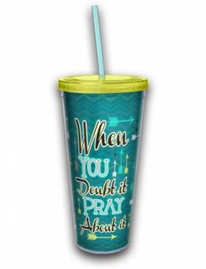 Acrylic Tumbler w/ Straw - Pray About It