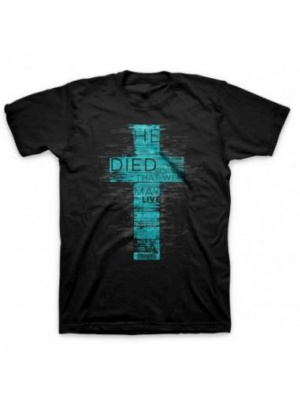 T-Shirt He Died Adult Small