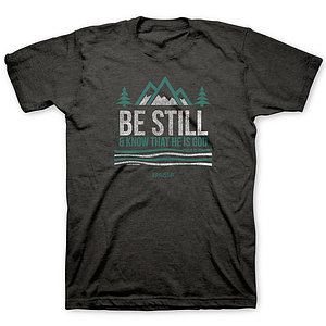 Be Still And Know T-Shirt Large