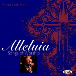 Alleluia - Songs Of Worship CD