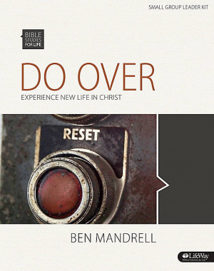 Do Over: Experience New Life in Christ - Leader Kit