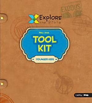 Explore the Bible: Younger Kids Tool Kit Fall 2016