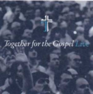 Together For The Gospel
