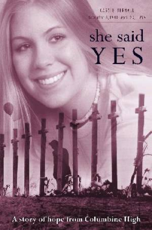 Cassie Bernall She Said Yes Tracts