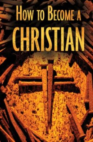 How To Become A Christian Tracts
