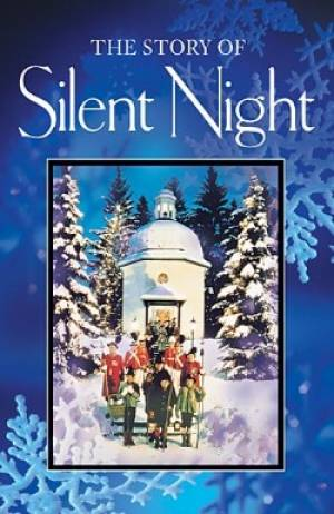 Story Of Silent Night [Christmas tract pk 25)