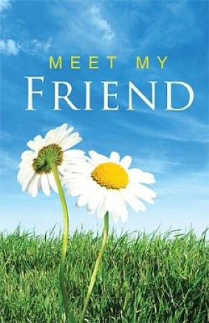 Meet My Friend Tracts - Pack Of 25