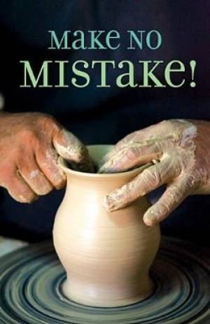 Make No Mistake Tracts