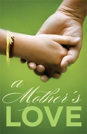 A Mothers Love Tracts