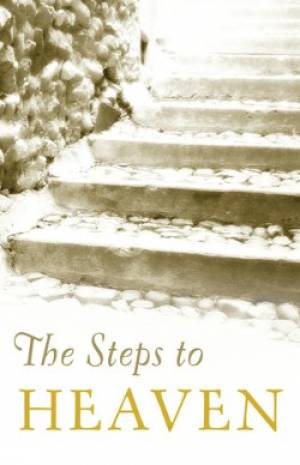 Steps To Heaven The Tracts