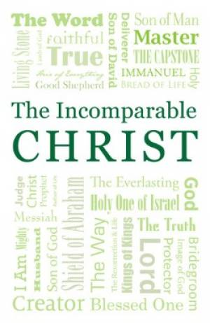 Incomparable Christ Tracts