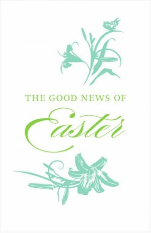 Good News Of Easter The ESV Tracts