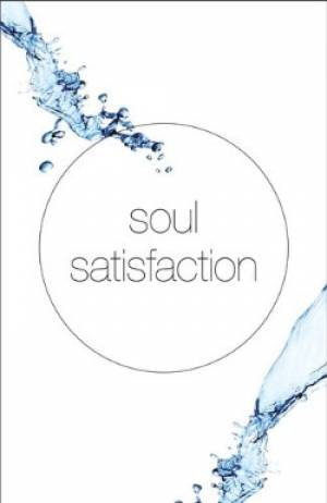 Soul Satisfaction Tracts