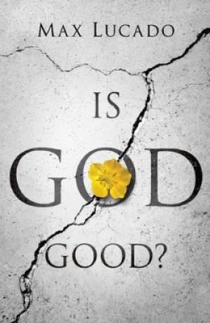 Is God Good