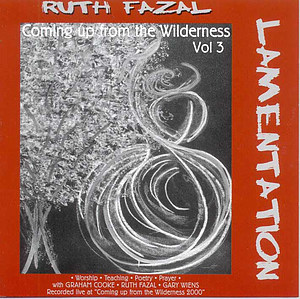 Coming Up From The Wilderness Volume 3 - Lamenatation CD