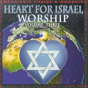 Heart For Israel Worship Volume 3 CD