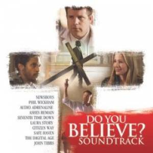 Do you Believe? Soundtrack