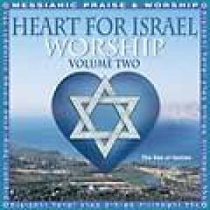 Heart for Israel Worship Vol 2