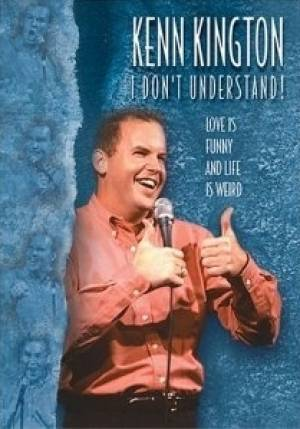 Kenn Kington: I Don't Understand DVD
