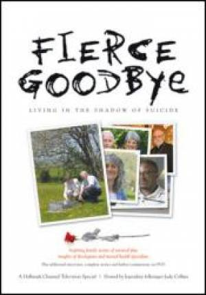 Fierce Goodbye : Living In The Shadow Of Suicide DVD