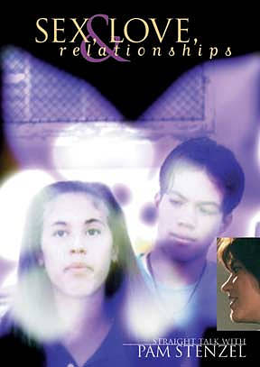 Sex, Love And Relationships Curriculum DVD