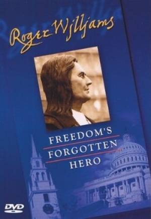 Roger Williams : Freedom's Forgotten Hero DVD