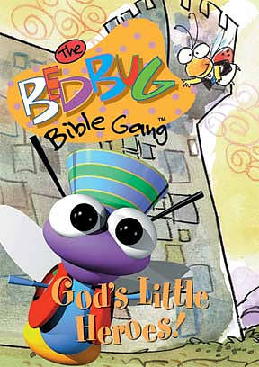 Bedbug Bible Gang: God's Little Heroes DVD