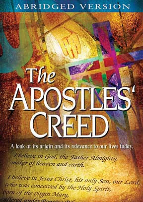 The Apostles' Creed Abridged Version DVD