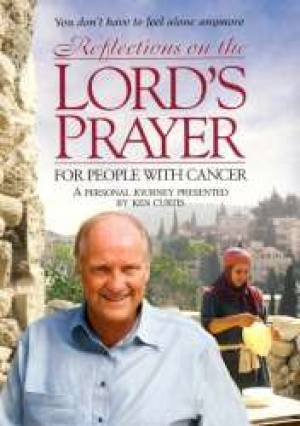 Reflections On The Lord's Prayer For People With Cancer DVD
