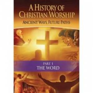 History of Christian Worship Part 1: The Word