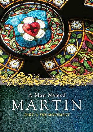 A Man Named Martin Part 3