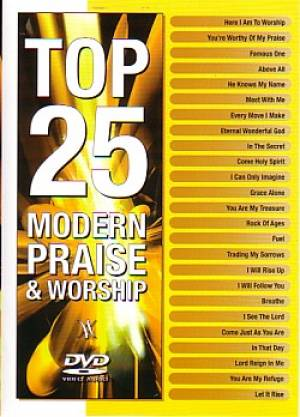 Top 25 Modern Praise & Worship Songs DVD